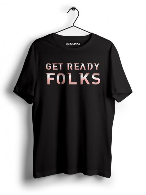 Get Ready Folks