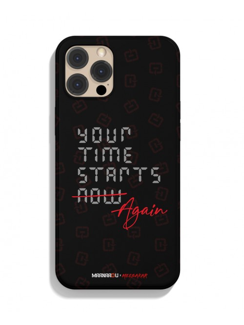 Your time starts again - Mobile Case
