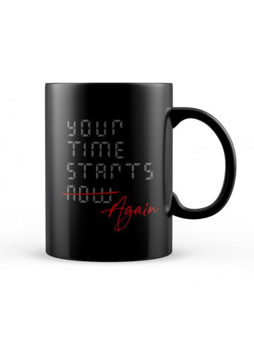 Your time starts again - Mug