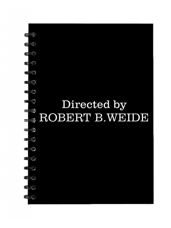 Directed by Robert B Weide - Notepad