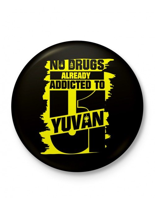 Addicted to Yuvan - Badge